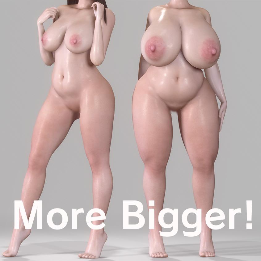 More Bigger!